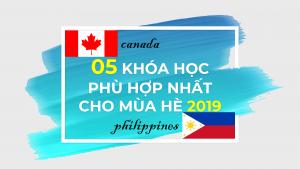 SO SÁNH 6 TRẠI HÈ TẠI CANADA, PHILIPPINES VÀ ANH QUỐC 2019