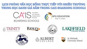 Lịch gặp phỏng vấn học bổng 8+ trường CAIS Canadian Boarding Schools ngày 15-16/10/2019 (cập nhật liên tục)